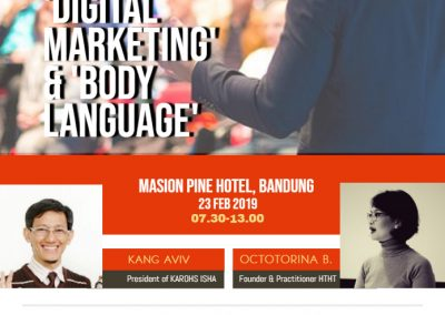 Seminar Digital Marketing dan Body Language, 23 Februari 2019